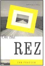 On the Rez by Ian Frazier