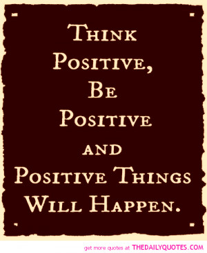 think-be-positive-quote-picture-quotes-sayings-pics.png