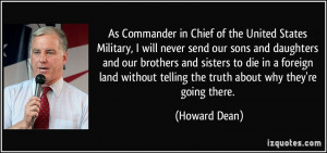 As Commander in Chief of the United States Military, I will never send ...