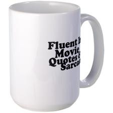 Movie Quotes And Sarcas Mugs for