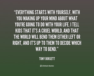 quote-Tony-Dorsett-everything-starts-with-yourself-with-you-making ...
