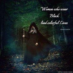 Women who wear black... More