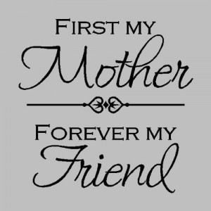 My First Mothers Day Sayings