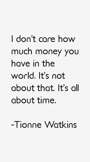 Tionne Watkins Quotes & Sayings