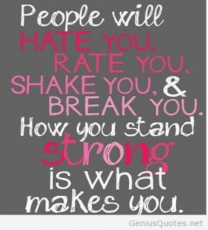 People will hate you quote