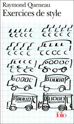 La Pause Bouquin > « Exercices de style » de Raymond Queneau