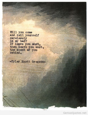 Tyler Knott Gregson – writer quote