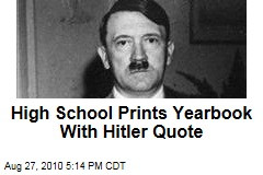 High School Prints Yearbook With Hitler Quote