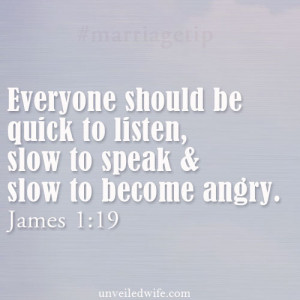 "and slow to become angry"" James 1:19 The first year of marriage ..."