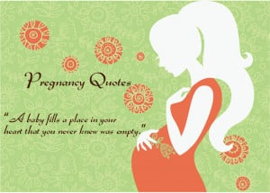 Pregnancy Pictures With Quotes Quotes about pregnancy