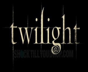 twilight quotes and sayings