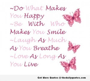 Do What Makes You Happy | The Daily Quotes