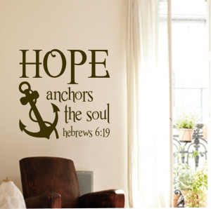 Vinyl Wall Lettering Hope Anchors the Soul Hebrews 6:19 Religious ...