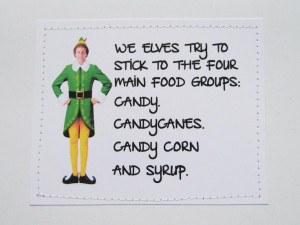 ... Food, Holiday Cards, Elf Quotes, Christmas Movie, Candies Canes, Funny