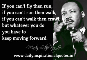... Quotes, Word, Sayings, Message - if your can't fly then run, if you