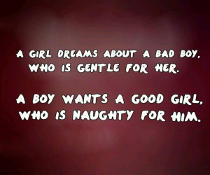 Girl Dreams About A Bad Boy Who Is Gentle For Her A Boy Wants A ...