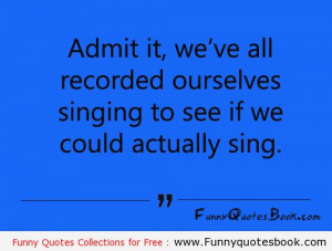 When we are trying to Singing
