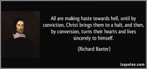 All are making haste towards hell, until by conviction, Christ brings ...
