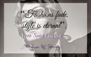 QUOTE. Yves Saint Laurent