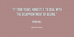 ... took years, honestly, to deal with the disappointment of Beijing
