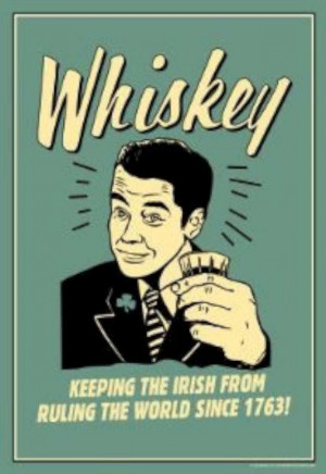 Whiskey Keeping Irish From Running World Since 1763 Funny Retro Poster ...
