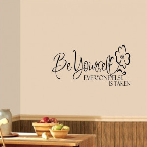 ... everyone else is taken vinyl decal wall quote sticker inspirational