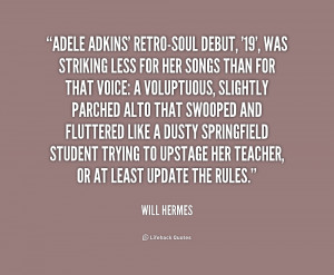 quote-Will-Hermes-adele-adkins-retro-soul-debut-19-was-striking-222003 ...