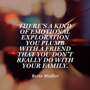 quotes-friend-emotional-exploration-bette-midler-480x480.jpg