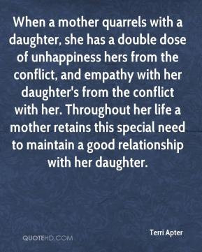Terri Apter - When a mother quarrels with a daughter, she has a double ...
