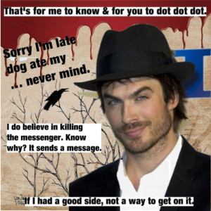 Damon from Vampire Diaries quotes