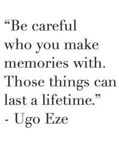 Memories Last A Lifetime Quotes Dontgiveupworld.com. be