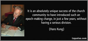 It is an absolutely unique success of the church community to have ...
