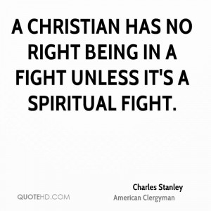 charles-stanley-charles-stanley-a-christian-has-no-right-being-in-a ...