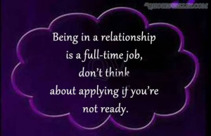 Being In A Relationship Is A Full Time Job So Don't Apply If You ...