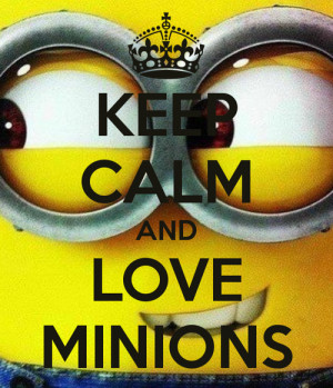 ... popular tags for this image include: minions, love, keep calm and cute