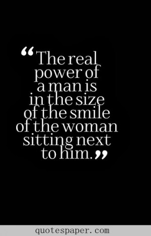 ... of a man is in the size of the smile of the woman sitting next to him