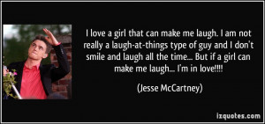 girl that can make me laugh. I am not really a laugh-at-things type ...