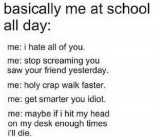 Quotes About High School Life Tumblr I Hate School Q...