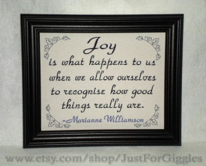 Joy quote by Marianne Williamson framed sign by JustForGiggles, $30.00 ...