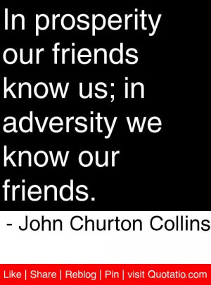 ... we know our friends john churton collins # quotes # quotations