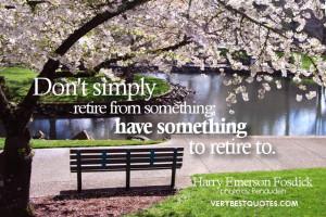 Retirement Quotes: 60 good quotes about retirement