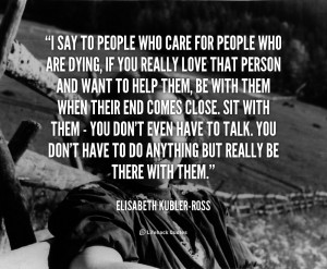 quote-Elisabeth-Kubler-Ross-i-say-to-people-who-care-for-42388.png