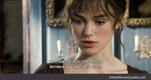 Line from a scene in the 2005 movie Pride and Prejudice starring Keira ...