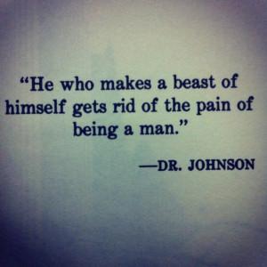 often seek solace in the words of Samuel Johnson in times of ...