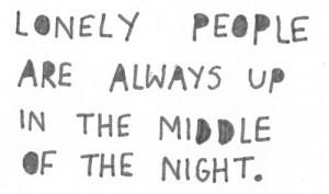 alone, insomnia, lonely, night, quote, sad, sleep, text