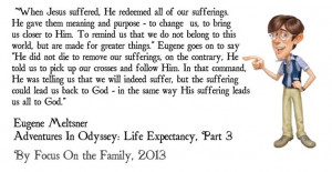 ... quotes, #AdventuresInOdyssey, #EugeneMeltsner, #Death, #Suffering, #