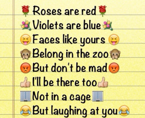 funny, haha, roses are red, text, violets are blue, not in a cage ...