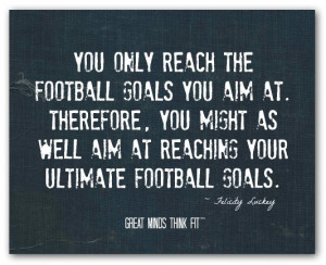 inspirational football quotes sport sayings expect