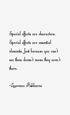 Laurence Fishburne Quotes & Sayings