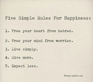 Recipe for happiness - give more / expect less Free your heart from ...